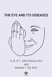 The Eye and Its Diseases