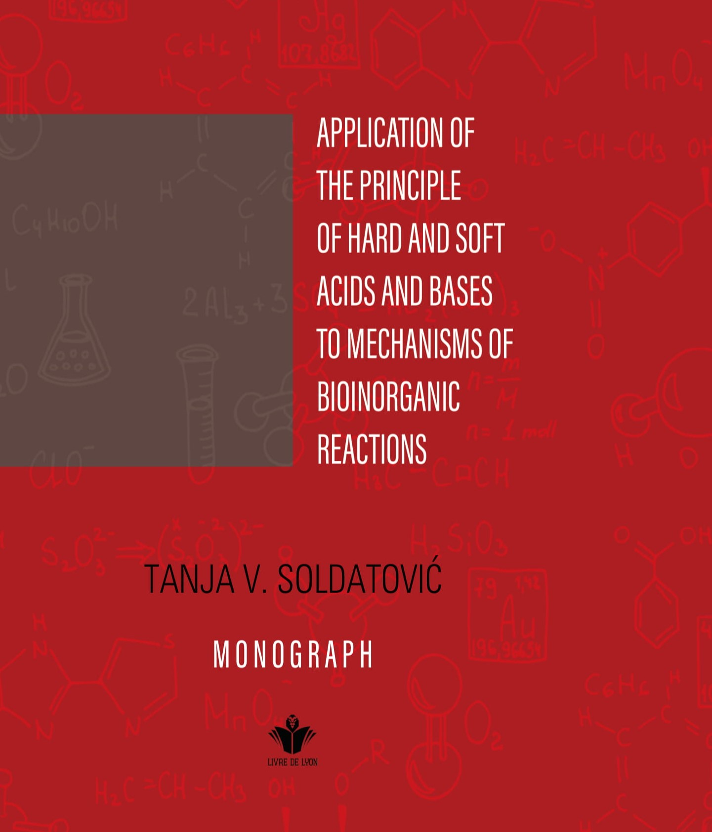 Application of The Principle of Hard and Soft Acids and Bases to Mechanisms of Bioinorganic Reaction