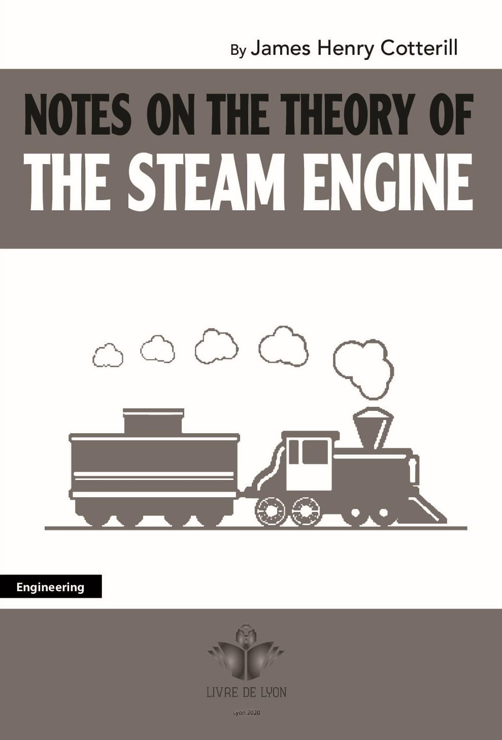 Notes on the Theory of the Steam Engine
