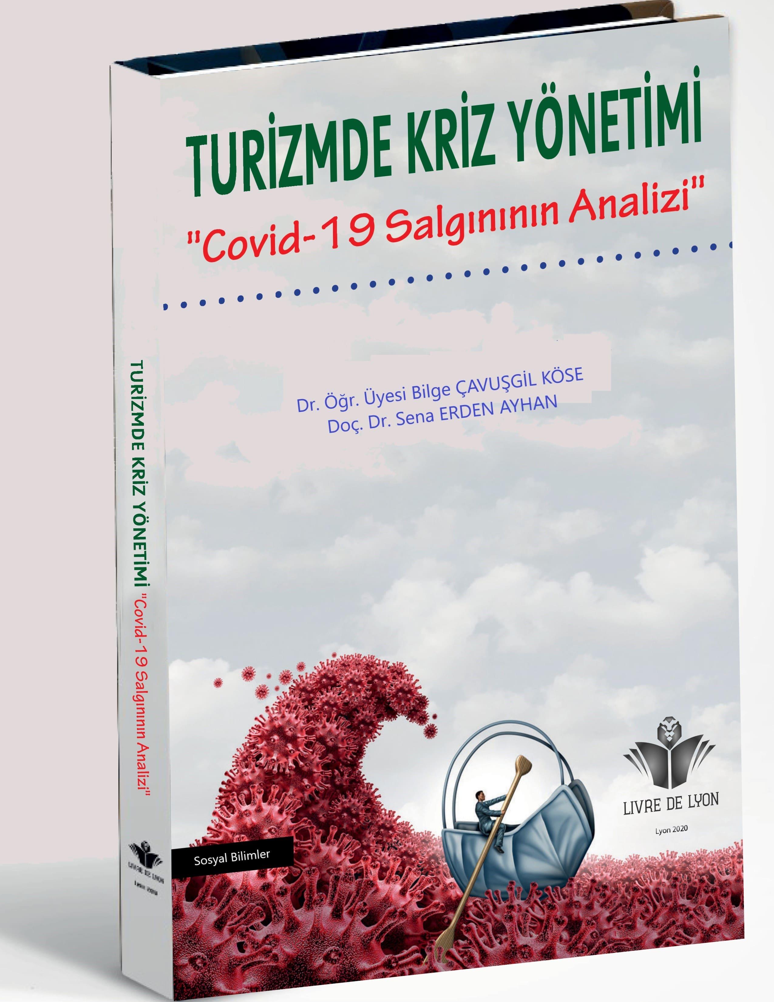 """Turizmde  Kriz yönetimi  """"Covid-19 Salgınının Analizi"""""""