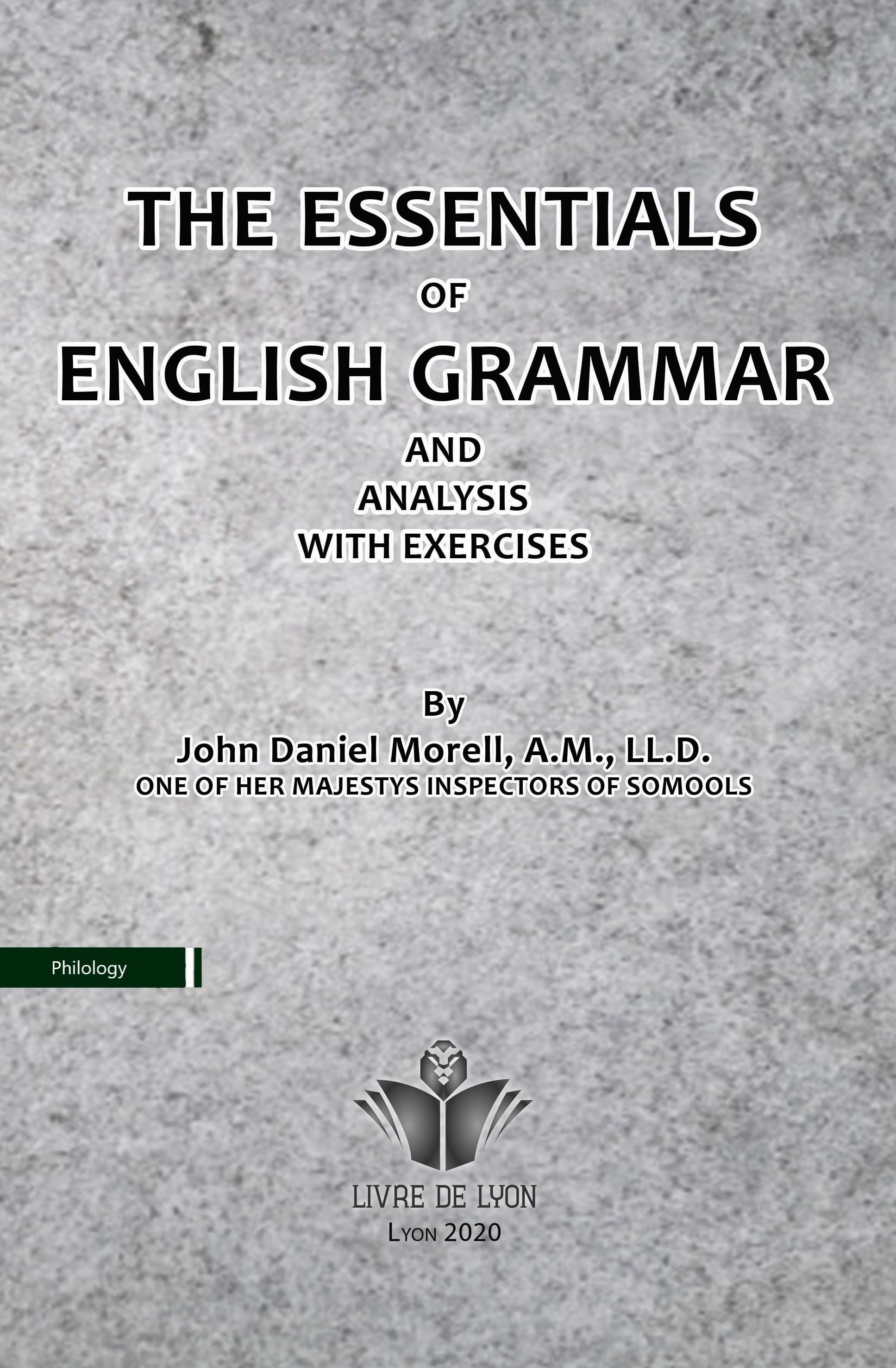 The Essentials of English Grammar