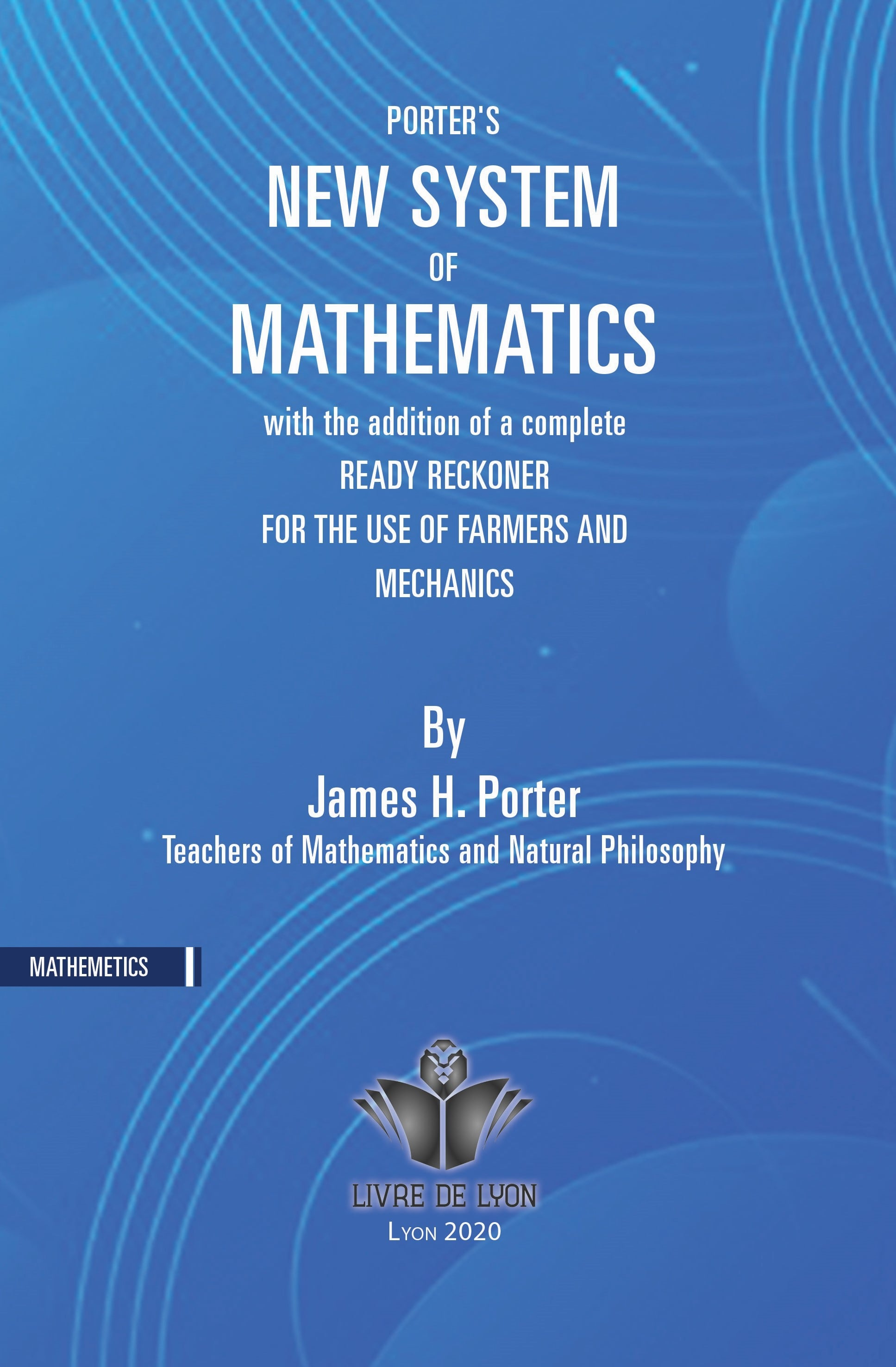 Porter's New System of Mathematics