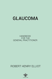 Glaucoma Handbook for the General Practitioner