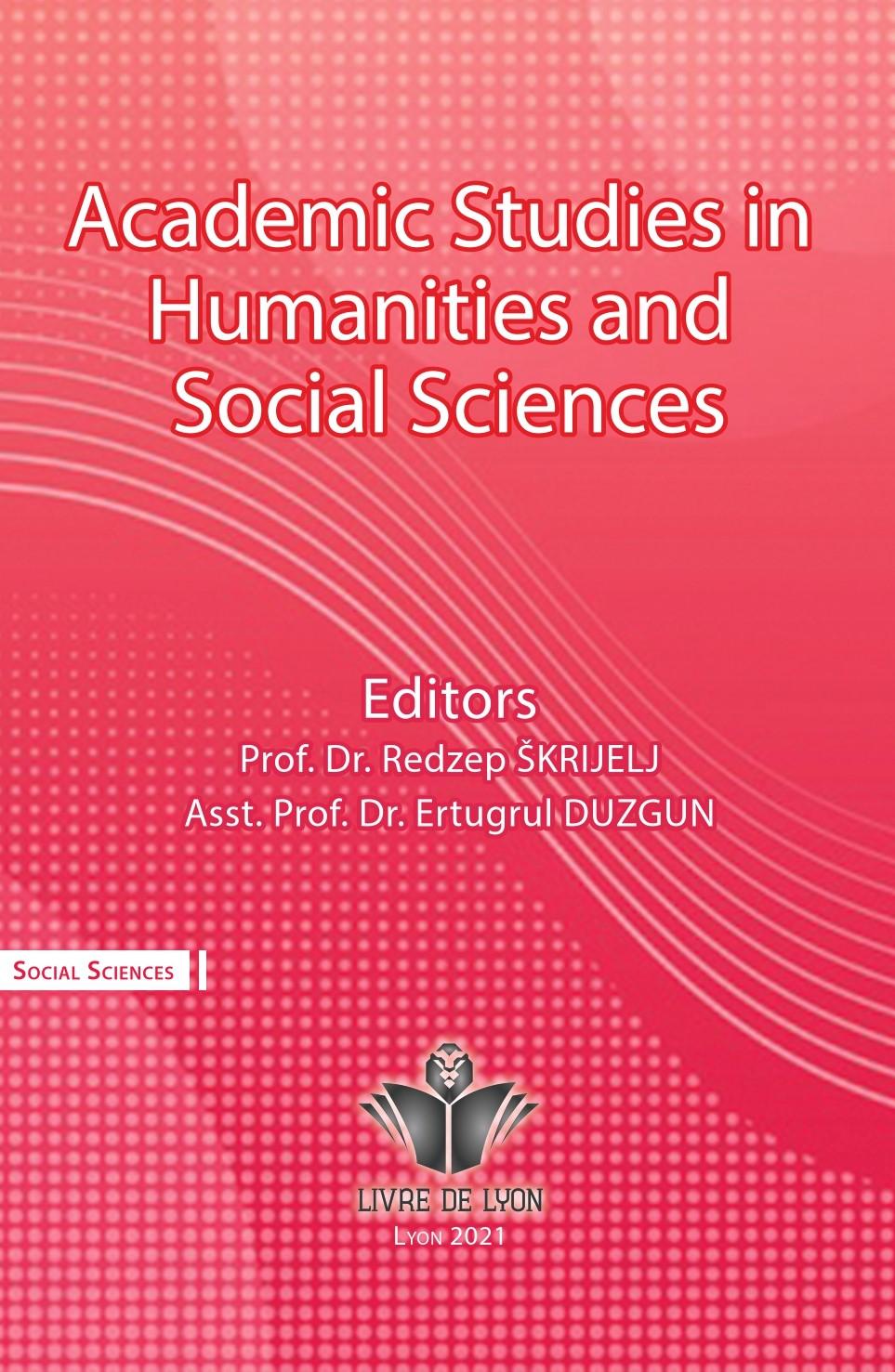 Academic Studies in Humanities and Social Sciences