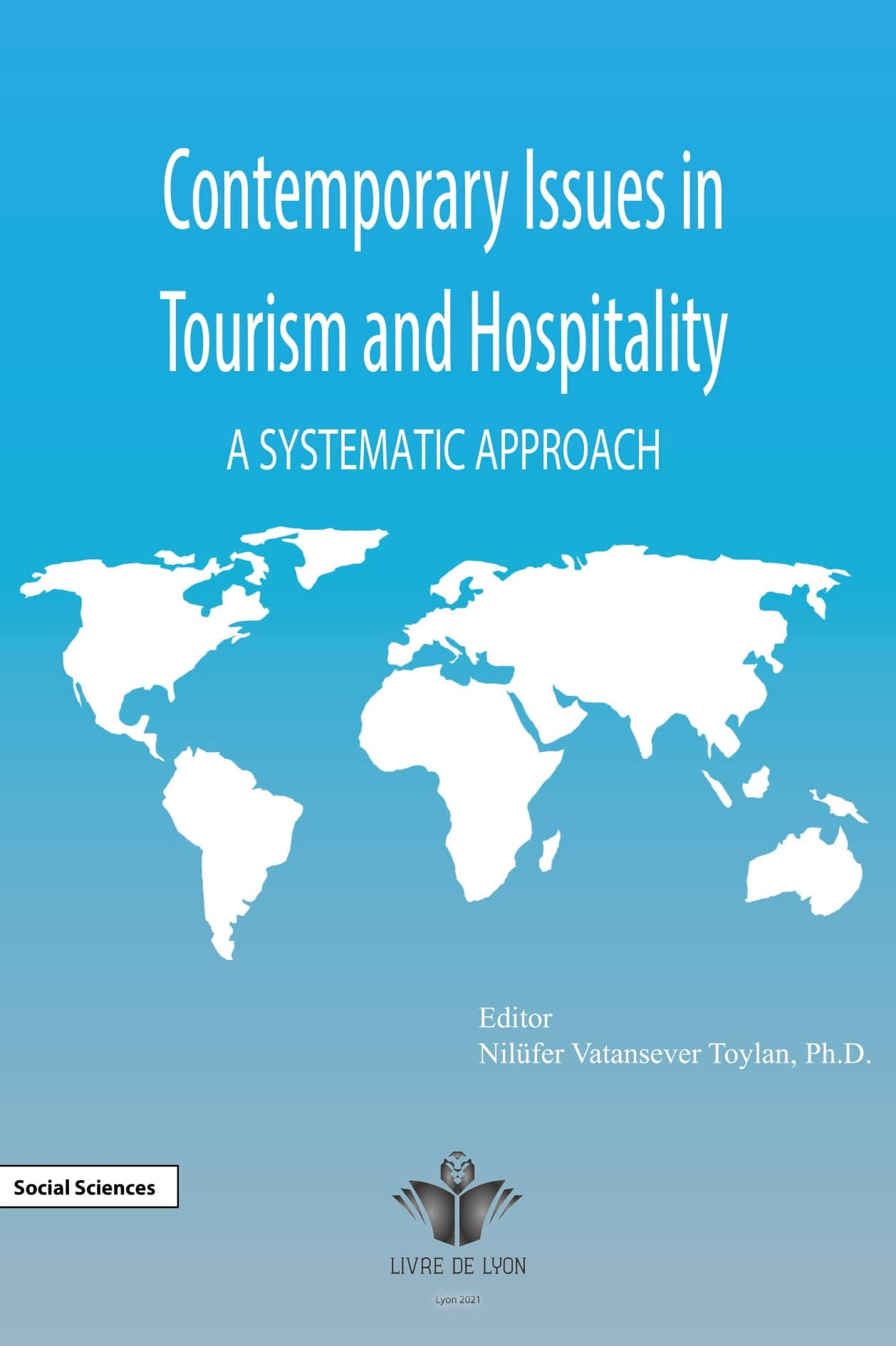 Contemporary Issues in Tourism and hospitality: A Systematic Approach