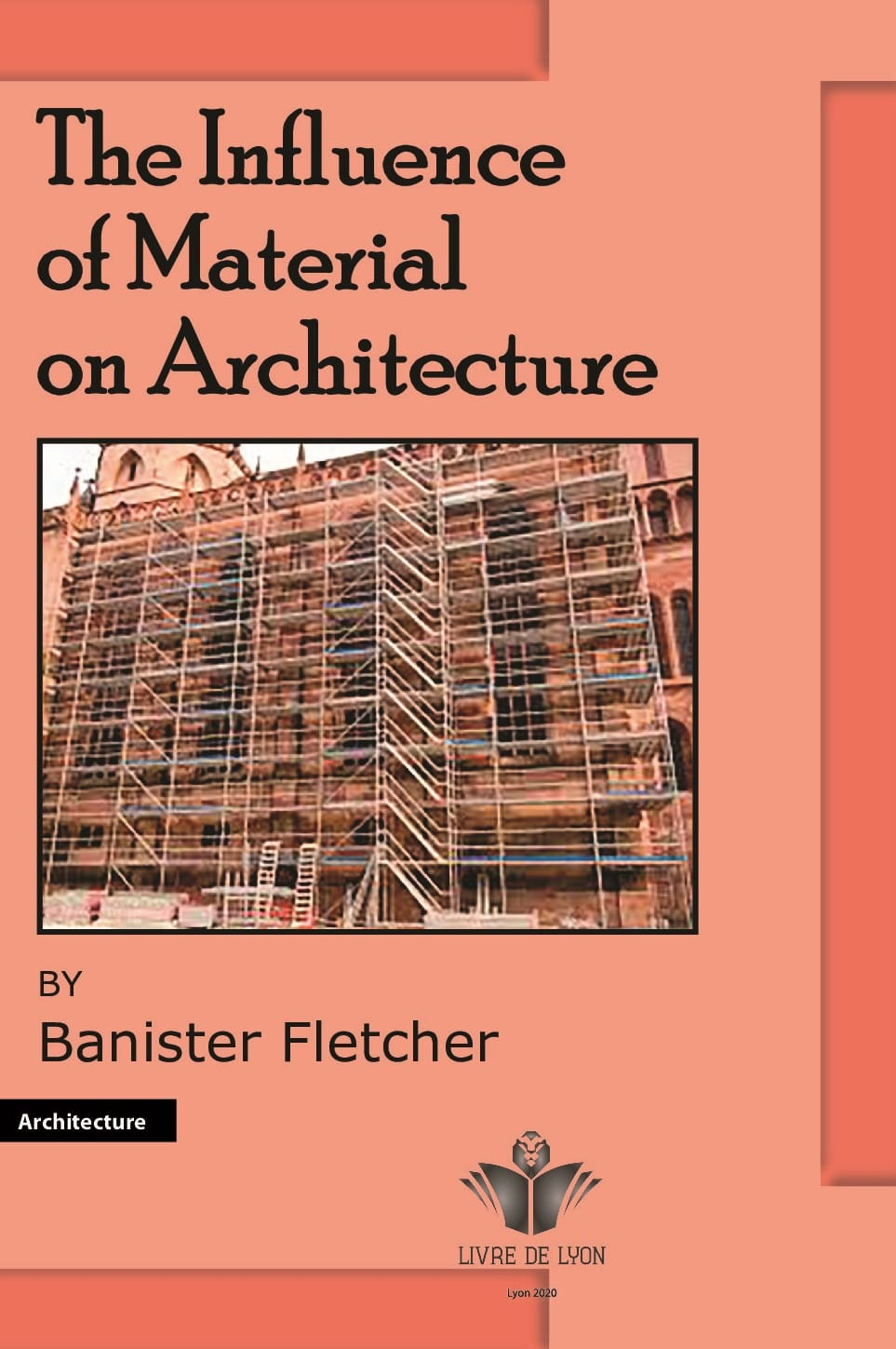 The Influence of Material on Architecture