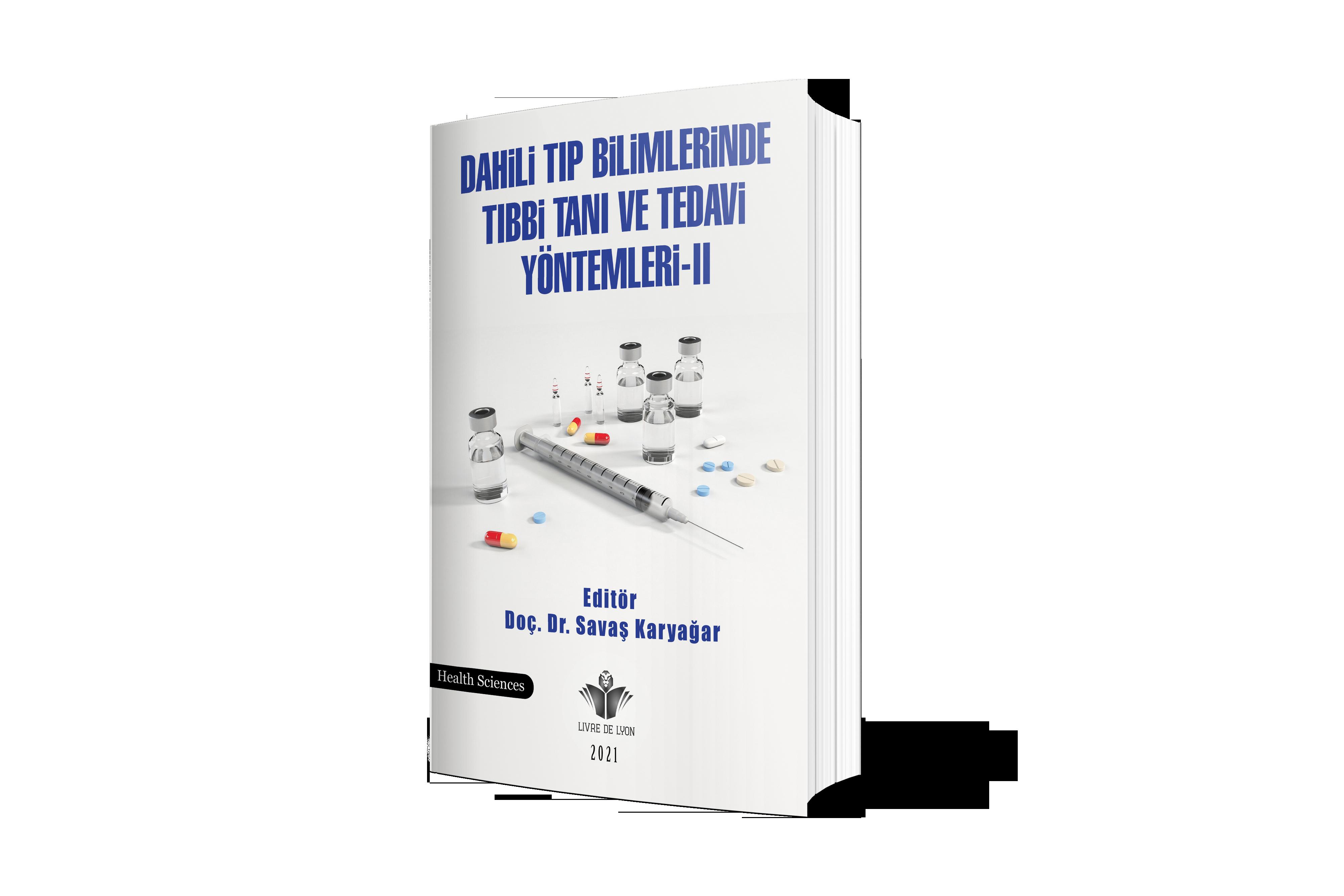 Dahili Tıp Bilimlerinde Tıbbi Tanı ve Tedavi Yöntemleri-II