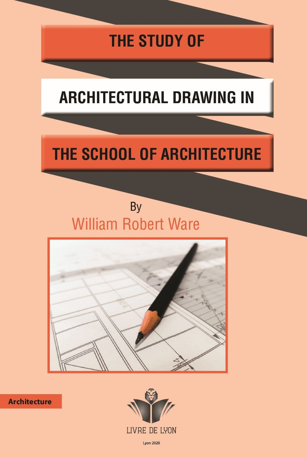 The Study of Architectural Drawing in the School of Architecture