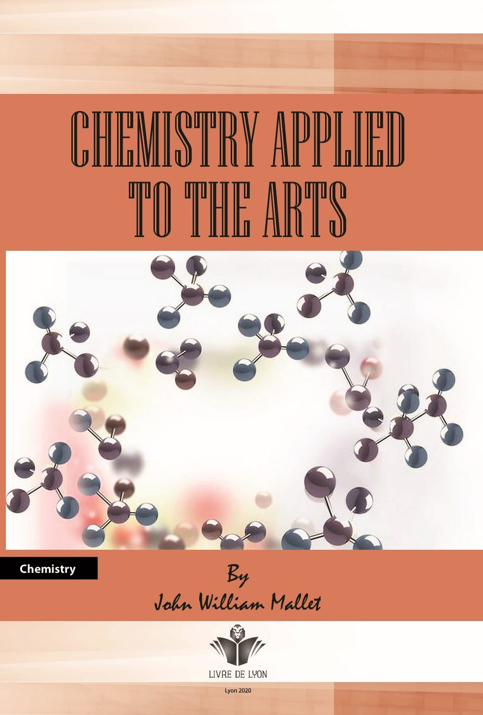 Chemistry Applied to the Arts