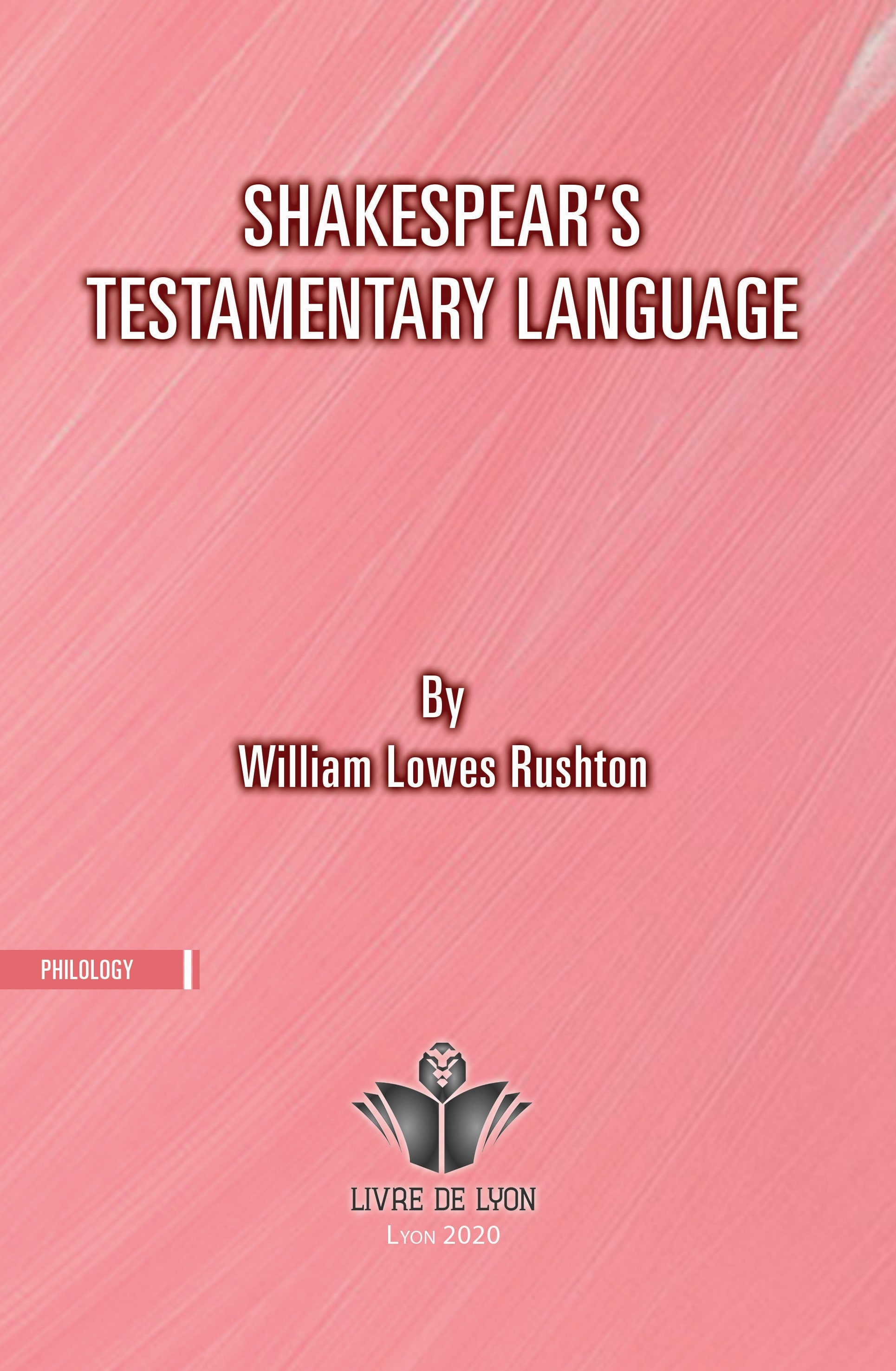 Shakespeare s Testamentary Language