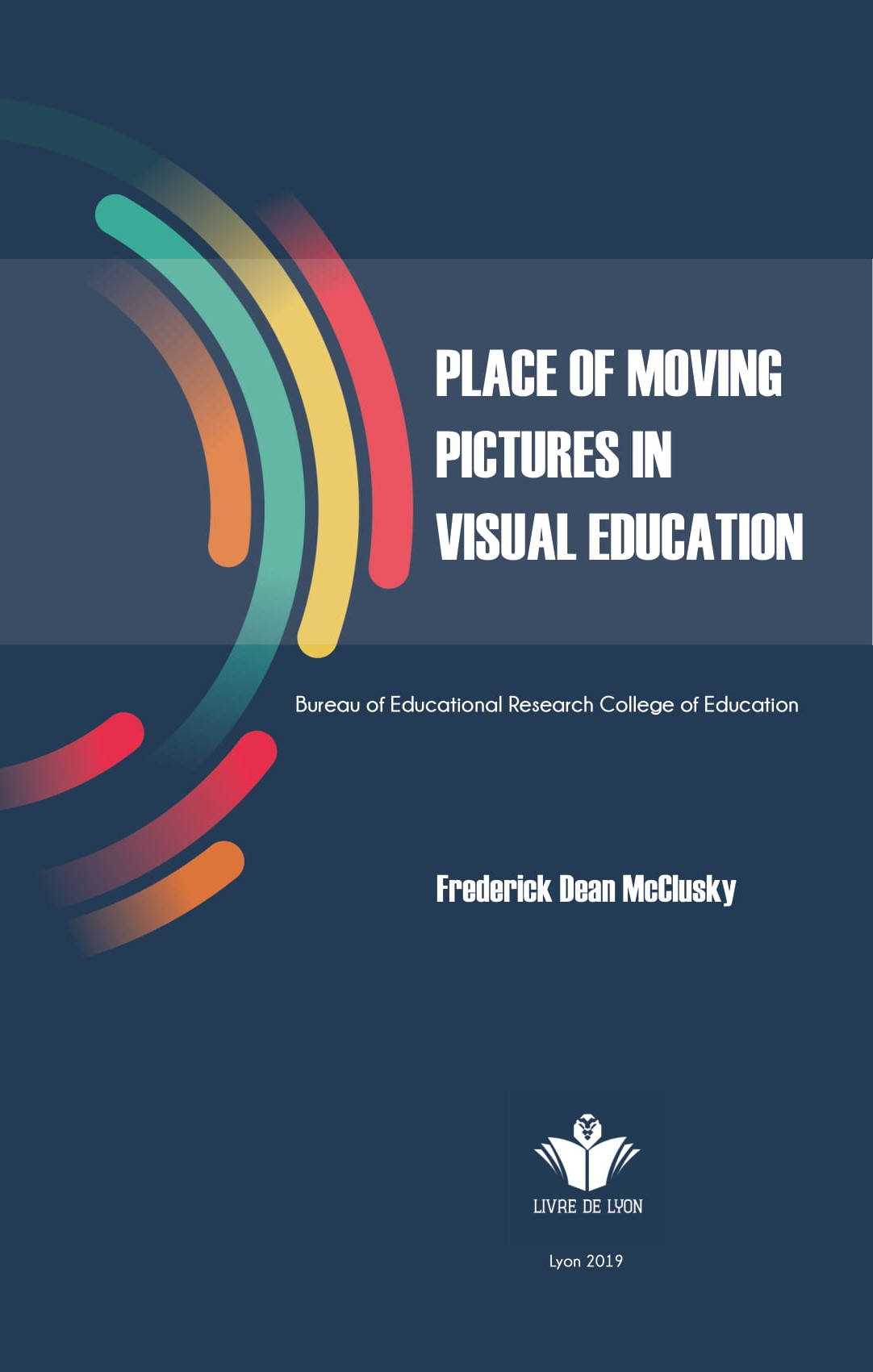 Place of Moving Pictures ın Visual Education