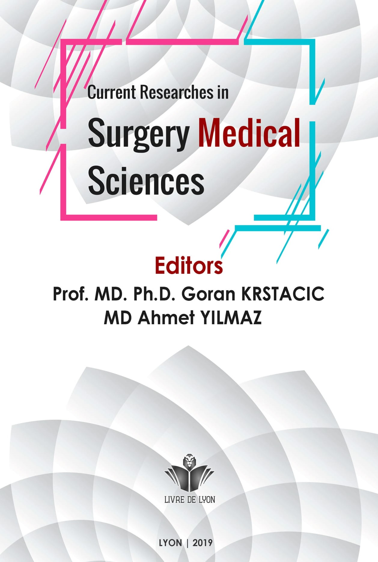 Current Research in Surgery Medical Sciences