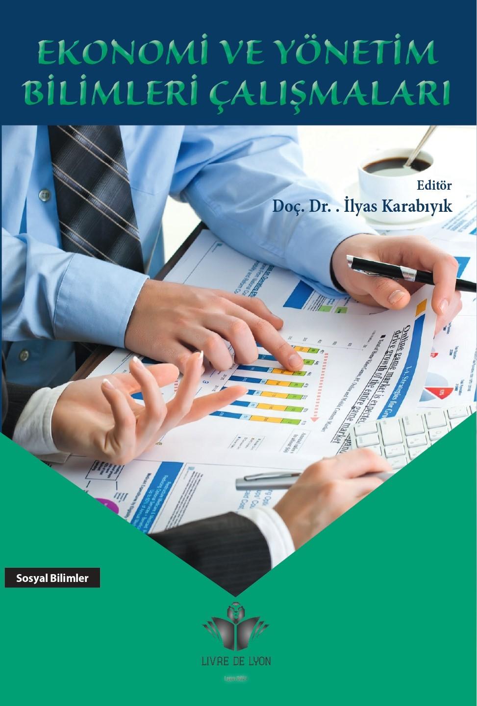 Ekonomi ve Yönetim Bilimleri Çalışmaları
