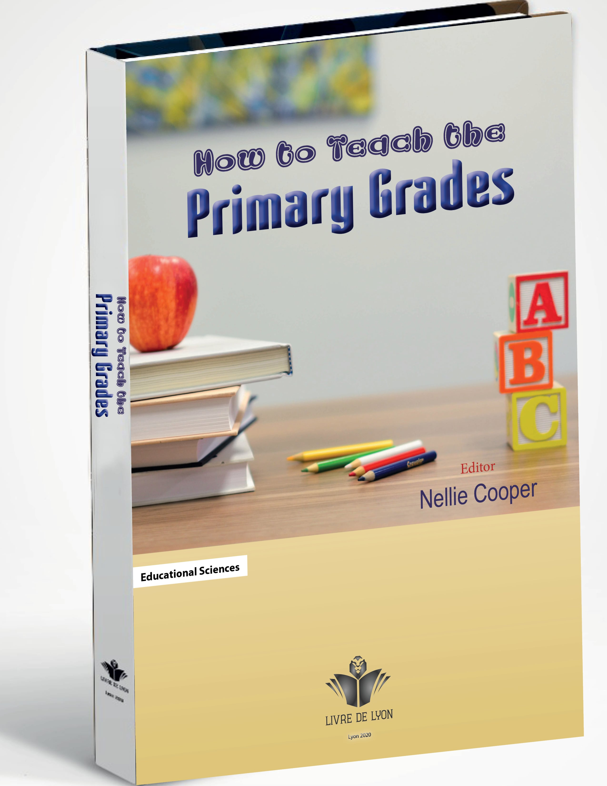 How to Teach the Primary Grades
