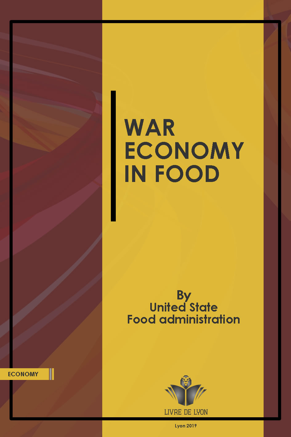 War Economy in Fodd With Suggestions and Recipes for Substitutions in the Planning of Meals