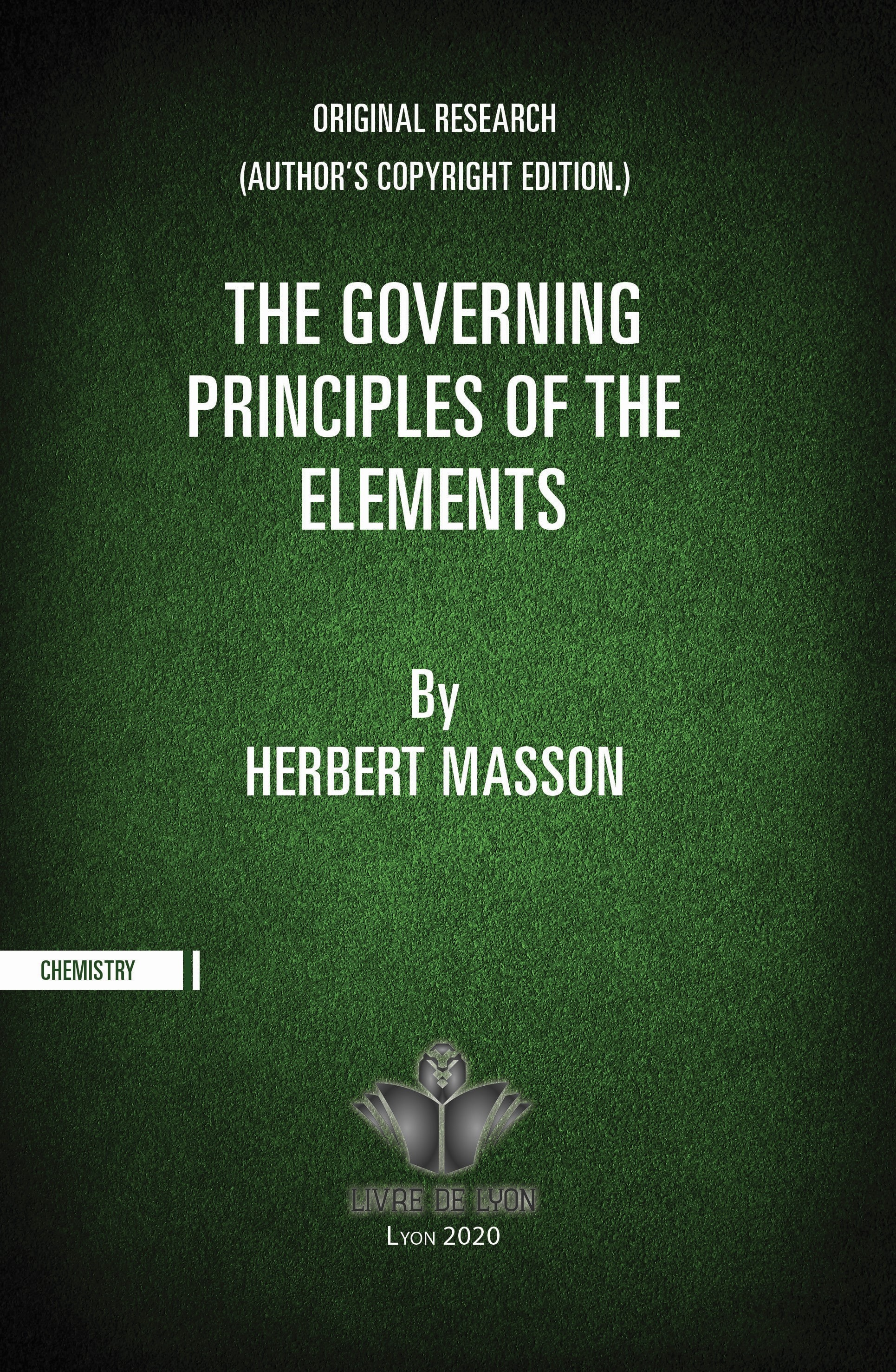 Original Research the Governing Principles of the Elements