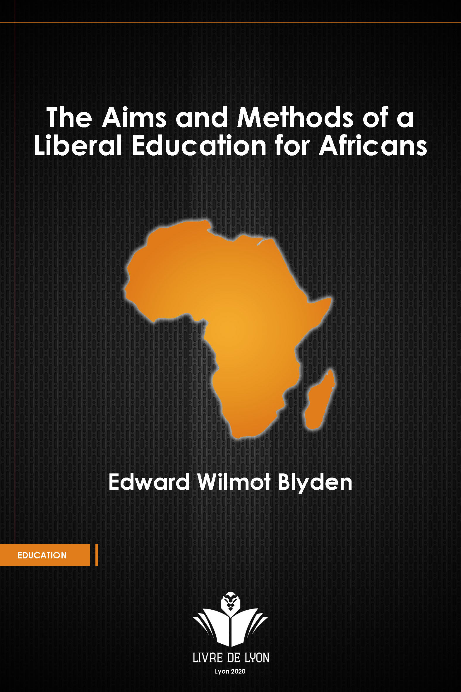 The Aims and Methods of Liberal Education for Africans