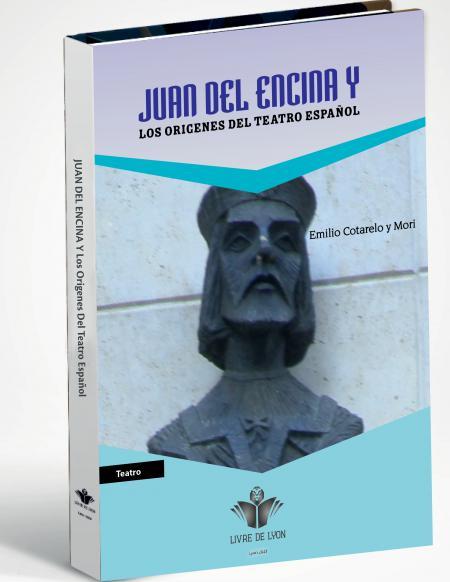 Juan del Encina  Y Los Origenes Del Teatro Espanol